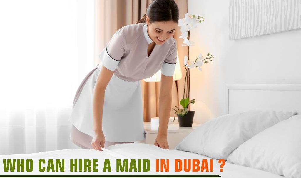 Hiring a Maid in Dubai